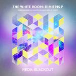 The White Room/Dimitris P