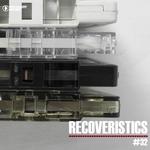 Recoveristics #32