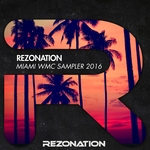 Rezonation Miami WMC Sampler 2016