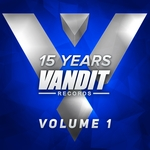 15 Years Of Vandit Records (The Remixes) Vol 1