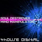 Soul Destroyer Mind Manipulator