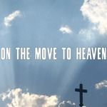 On The Move To Heaven
