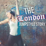 The London Jumpstyle Story