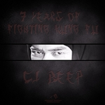 CJ BEEP - 7 Years Of Fighting Kung Fu (Front Cover)