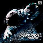 BRAINCRASH - Psychonaut (Front Cover)