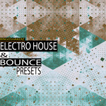 Electro & Bounce Presets (Sample Pack Sylenth1)