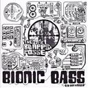 Bionic Bass (2016 Remaster)