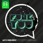 Funk You Volume Sei