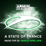 A State Of Trance Radio Top 20/March/April 2016 (Extended Versions)