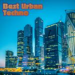 Best Urban Techno