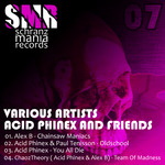 Acid Phinex And Friends