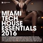 Miami Tech House Essentials 2016