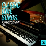 Classic Love Songs/Doo Wop Session Vol 2