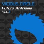 Vicious Circle Future Anthems Vol 1