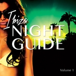 Ibiza Night Guide Vol 1 (Finest Ibiza Club Tunes)