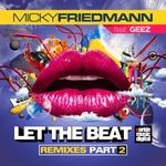 Let The Beat (Remixes) Pt 2