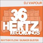 Rhythm Flow/Bunker Buster