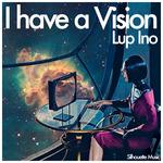 I Have A Vision