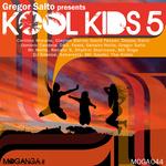 Gregor Salto Presents Kool Kids 5 (unmixed Tracks)
