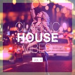 Classic House Vibes Vol 4