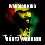 The Rootz Warrior