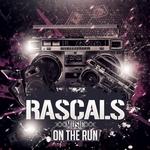 Rascals/On The Run