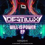 Will Is Power EP