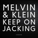 Keep On Jacking