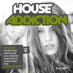 House Addiction Vol 31