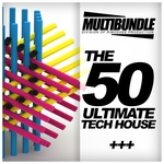 The 50 Ultimate Tech House Multibundle