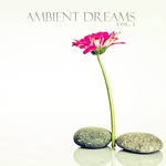Ambient Dreams Vol 1