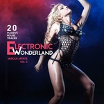 Electronic Wonderland Vol 3 (20 Massive House Tracks)