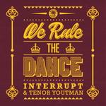 We Rule The Dance