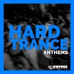 Hard Trance Anthems Vol 3