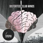 Distorted Club Minds - Step.8