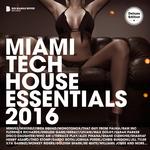 Miami Tech House Essentials 2016 (Deluxe Version)