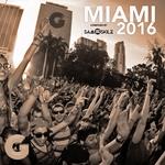 GaGa In Da House Miami 2016 (Compiled By Sam Skilz)