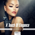 A Touch Of Elegance (Soulful Chill Out) Vol 1
