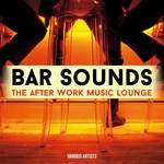 Bar Sounds/The After Work Music Lounge