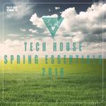 Tech House Spring Essentials 2016