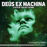 Deus Ex Machina/State Of The Art Techno