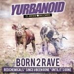 Born 2 Rave