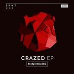 Crazed EP
