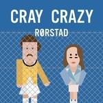 Cray Crazy