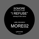I Refuse/Collected Vol 2 (feat Damon Trueitt) (What You Want) (Ramsey/Fen Remixes)