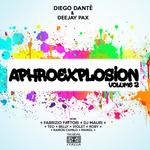 Diego Dante/Deejay Pax Present Aphro Explosion Vol 2