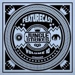 FEATURECAST - Jungle Strikes Vol 10 (Front Cover)