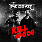 THE MELODYST - Kill Mode (Front Cover)