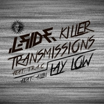 Killer Transmissions/Lay Low