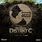 Seed (The Official Distrkt C Compilation)